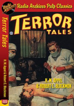 Terror Tales – H. M. Appel and Robert C, Frances Bragg Middleton