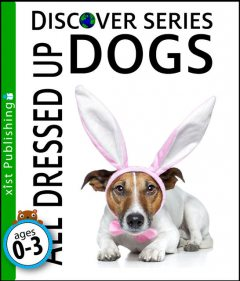 Dogs All Dressed Up, Xist Publishing