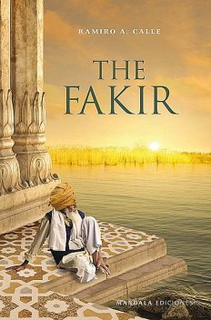 The Fakir, Ramiro Calle
