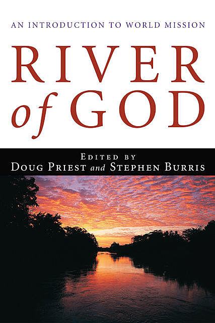 River of God, Douglas D. Priest, Stephen Burris