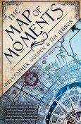 The Map of Moments, Christopher Golden, Tim Lebbon