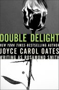 Double Delight, Joyce Carol Oates