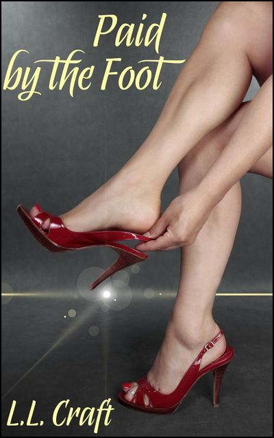 Paid By The Foot, Laura Lovecraft