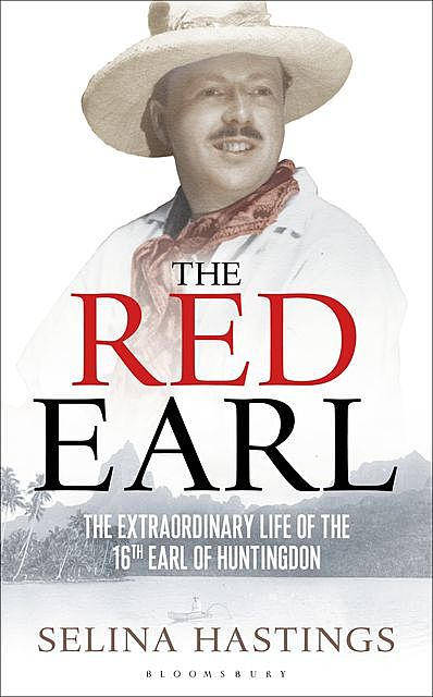 The Red Earl, Selina Hastings