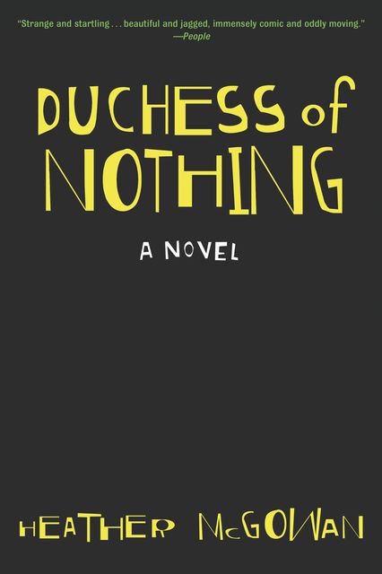 Duchess of Nothing, Heather McGowan