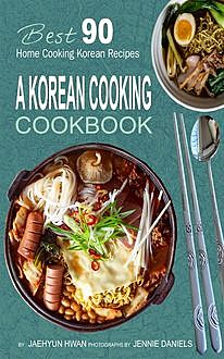 A Korean Cooking Cookbook, Jaehyun Hwan