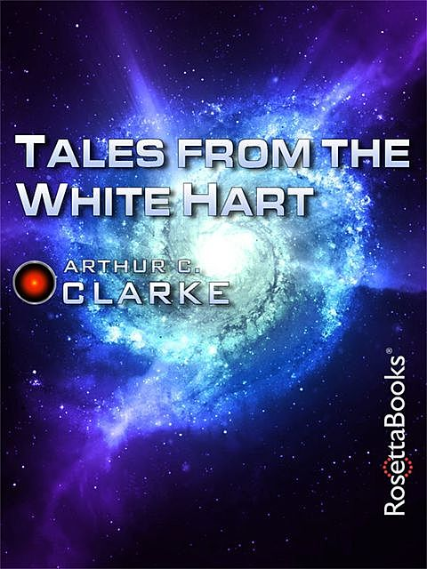 Tales from the White Hart, Arthur Clarke