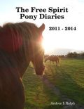 The Free Spirit Pony Diaries, Andree Ralph