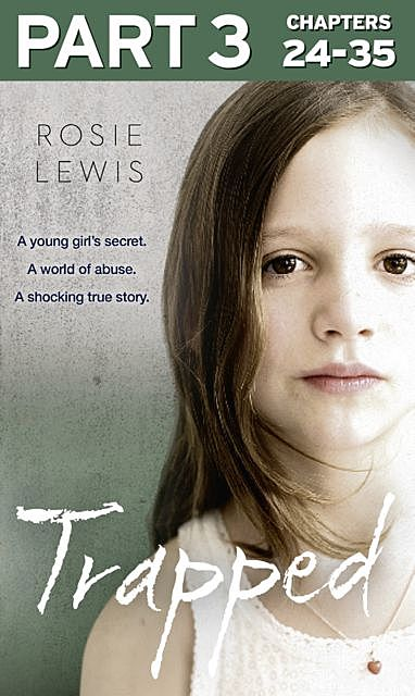 Trapped: Part 3 of 3, Rosie Lewis