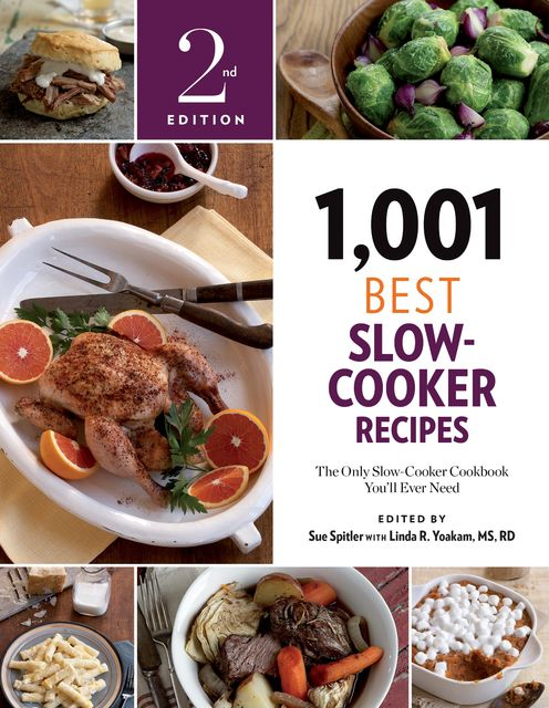 1,001 Best Slow-Cooker Recipes, Sue Spitler