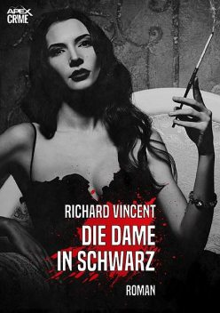 DIE DAME IN SCHWARZ, Richard Vincent