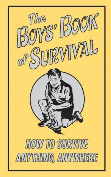 The Boys' Book of Survival, Guy Campbell