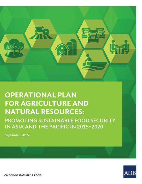 Operational Plan for Agriculture and Natural Resources, Asian Development Bank