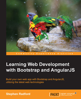 Learning Web Development with Bootstrap and AngularJS, Stephen Radford