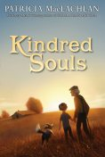 Kindred Souls, Patricia MacLachlan