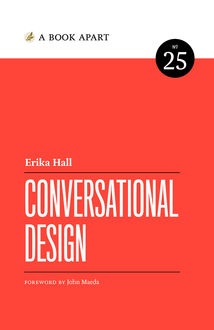 Conversational Design, Erika Hall