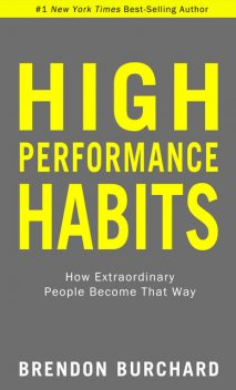 High Performance Habits, Brendon Burchard