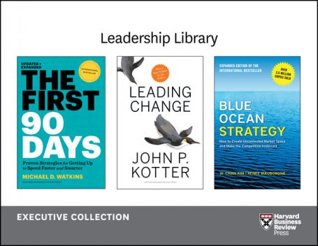 Harvard Business Review Leadership Library: The Executive Collection (12 Books), Clayton Christensen, Michael Watkins, Harvard Business Review, Michael Porter, Kenneth L. Kraemer
