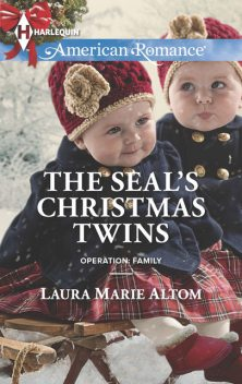 The SEAL's Christmas Twins, Laura Marie Altom