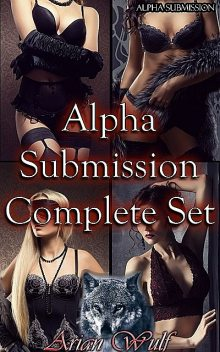 Alpha Submission Complete Set, Arian Wulf