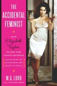 The Accidental Feminist, M.G.Lord
