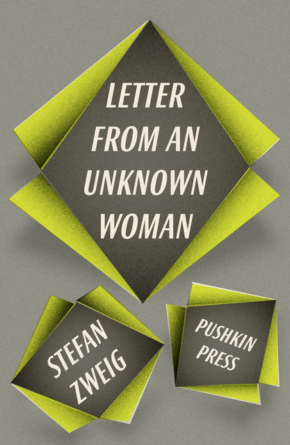 Letter from an Unknown Woman and other stories, Stefan Zweig