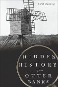 Hidden History of the Outer Banks, Sarah Downing