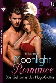 Moonlight Romance 8 – Romantic Thriller, Helen Perkins