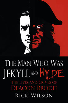 The Man Who Was Jekyll and Hyde, Rick Wilson