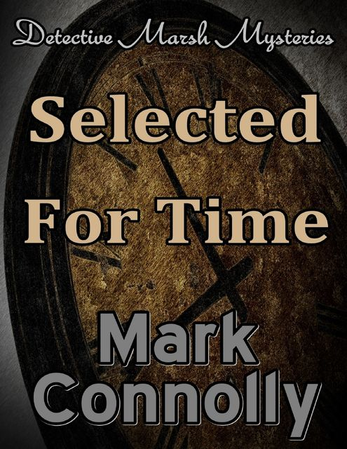 Selected for Time, Mark Connolly
