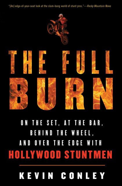 The Full Burn, Kevin Conley