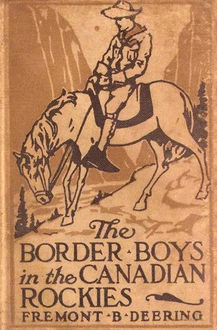 The Border Boys in the Canadian Rockies, John Henry Goldfrap