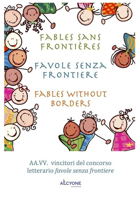 Fables sans frontires Favole senza frontiere Fables without borders, AA.VV.