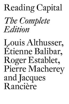 Reading Capital: The Complete Edition, Louis Althusser
