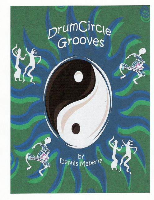 Drum Circle Grooves, Dennis Maberry