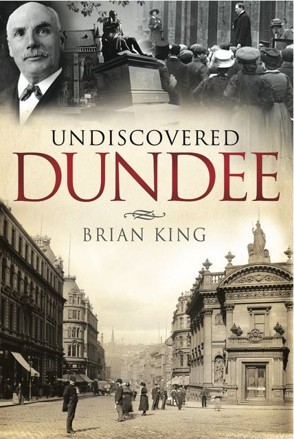 Undiscovered Dundee, Brian King