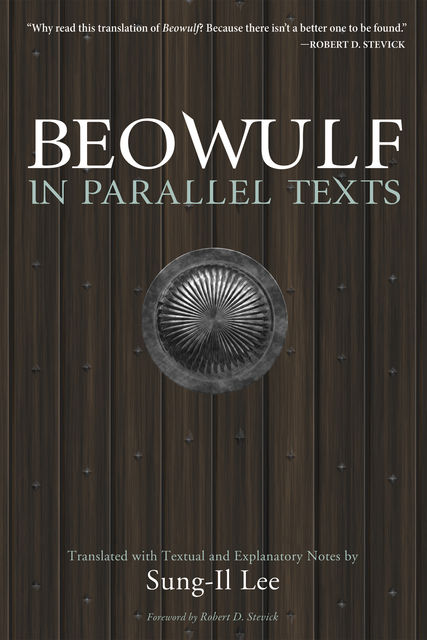 Beowulf in Parallel Texts, Sung-Il Lee
