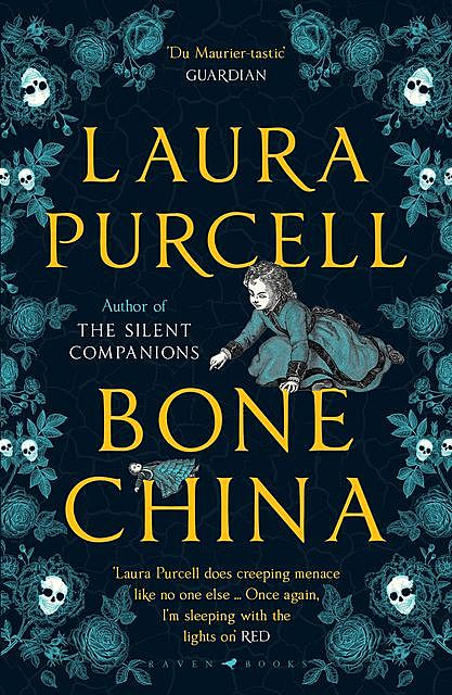 Bone China, Laura Purcell