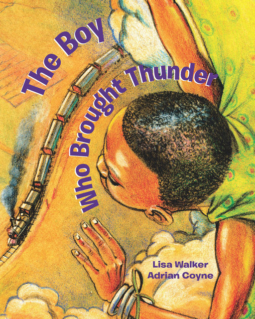 The Boy Who Brought Thunder, Lisa Walker