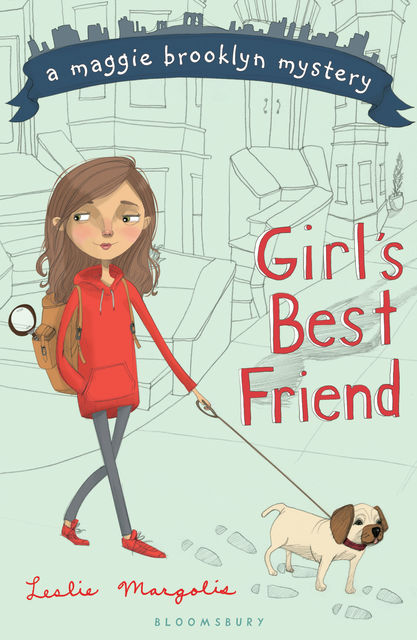 Girl's Best Friend, Leslie Margolis