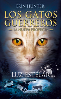 Luz estelar, Erin Hunter