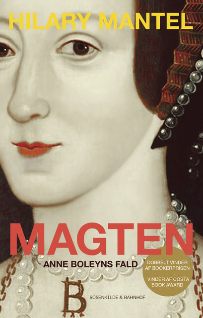 Magten, Hilary Mantel
