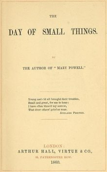 The Day of Small Things, Anne Manning