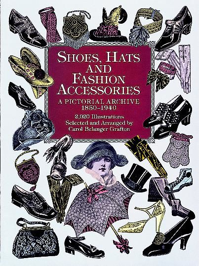 Shoes, Hats and Fashion Accessories, Carol Belanger Grafton
