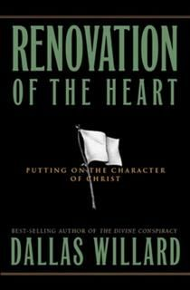 Renovation of the Heart, Dallas Willard