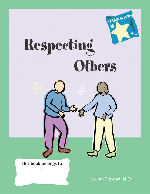 STARS: Respecting the Rights of Others, Jan Stewart