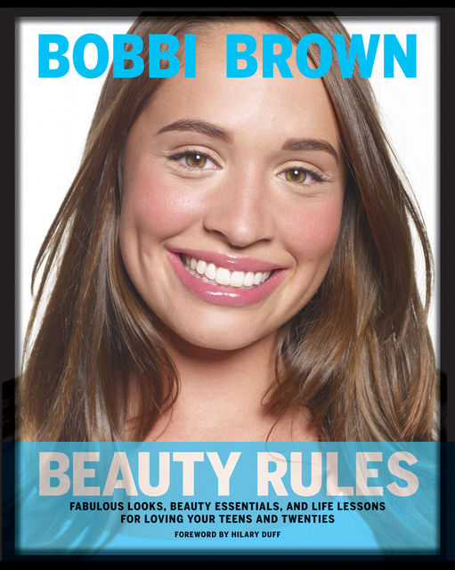 Bobbi Brown Beauty Rules, Bobbi Brown