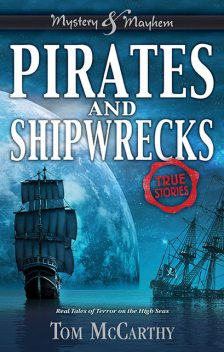 Pirates and Shipwrecks, Tom McCarthy