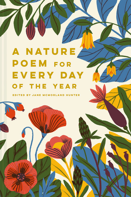 A Nature Poem for Every Day of the Year, Jane McMorland Hunter