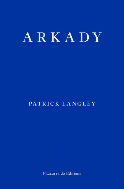 Arkady, Patrick Langley